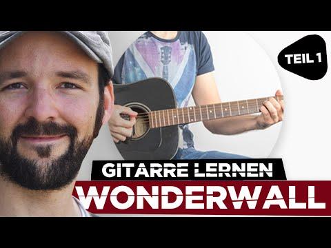 Gitarre lernen: Wonderwall - Oasis - Teil 1 - Guitar lesson - german