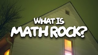 An Introduction to Math Rock