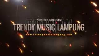 TRENDY MUSIC LIVE TALANG PARUH LAMPUNG UTARA   MUSIC TERBARU 2018