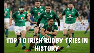 TOP 10 Best Irish Rugby Tries of All Time