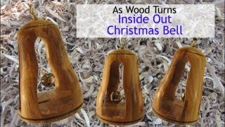Woodturning A Christmas Bell Ornament Inside Out