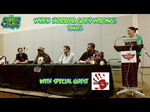 """""""When Horror Goes Wrong"""" Panel - Phoenix Comic Fest 2018 - The Horror Show"""