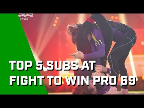 5 NASTY Subs At Fight To Win Pro 69