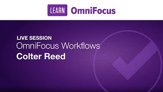 OmniFocus Workflows with Colter Reed
