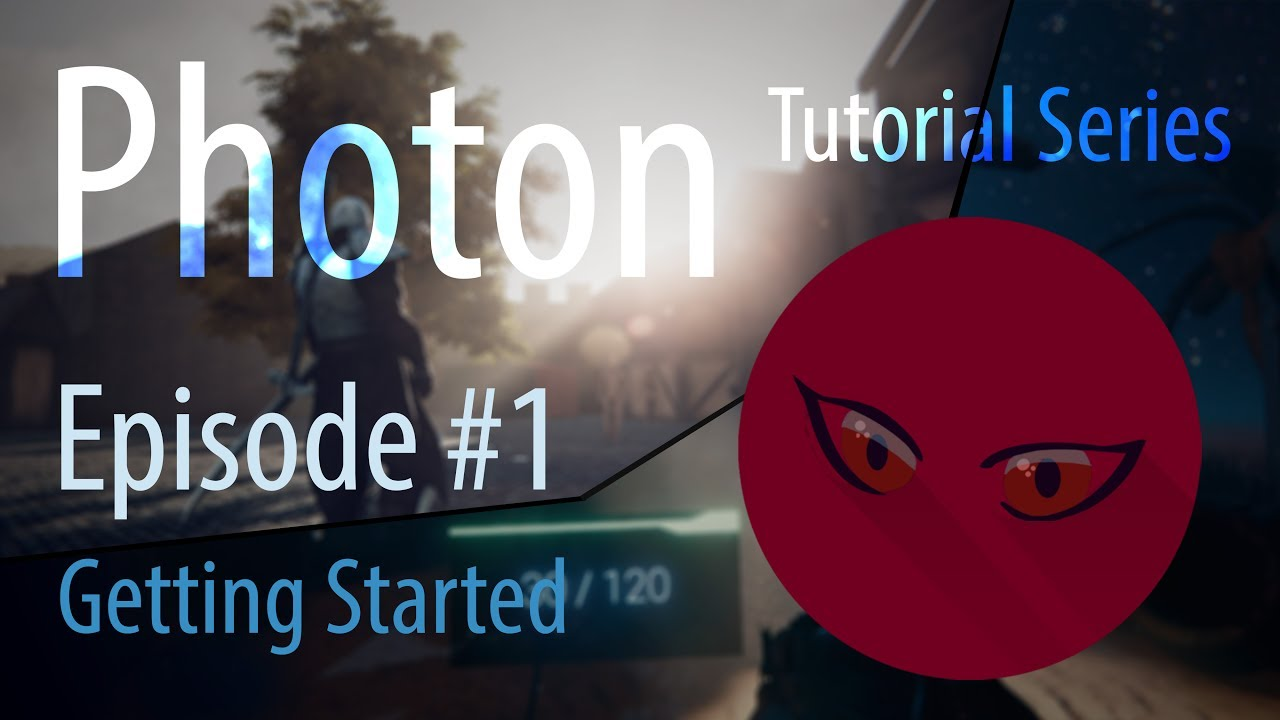 Photon Networking Tutorial Series EP#01 Part 1 - Getting Started - Unity 5
