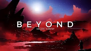 Beyond | A Melodic Dubstep Mix 2017 Video