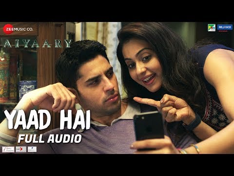 Yaad Hai - Full Audio | Aiyaary | Sidharth Malhotra, Rakul Preet | Palak Muchhal | Ankit Tiwari
