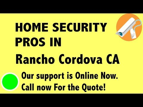Best Home Security System Companies in Rancho Cordova CA
