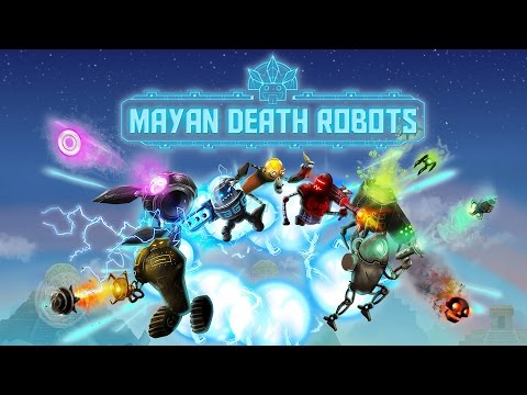 Mayan Death Robots – Launch Trailer