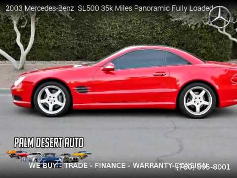 2003 mercedes benz sl500 35k miles panoramic fully loaded for Mercedes benz palm desert