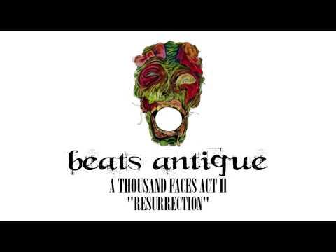 Beats Antique - Resurrection