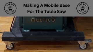 Making A Mobile Base For The Table Saw