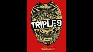 BJ's Movie Review - Triple 9 (2016)