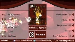 Hasan Kılıçatan - Özledim