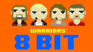 Warriors (8 Bit Remix Cover Version) [Tribute to Imagine Dragons] - 8 Bit Universe