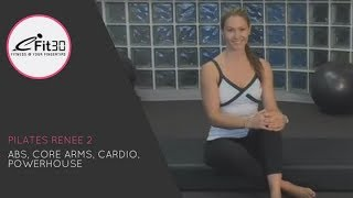 Pilates Renee 2, Abs, Core Arms, Cardio, Powerhouse , 30 Mins