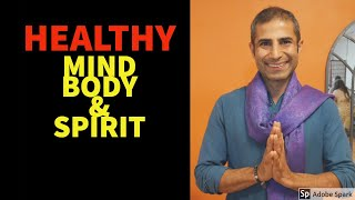 How to live a healthy lifestyle in 2020 i 5 tips for mind body and spirit