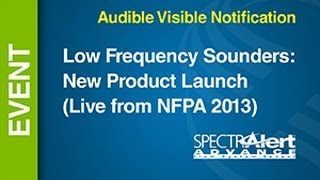 AV - Low Frequency Sounders -- New Product Launch (Live from NFPA 2013) YouTube Videos