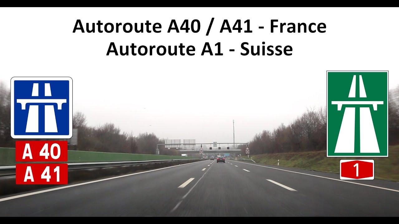 2016 02 autoroute a40 a41 france autoroute a1 suisse youtube. Black Bedroom Furniture Sets. Home Design Ideas