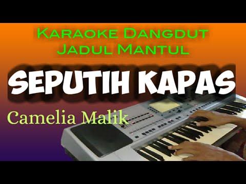 seputih-kapas---camelia-malik,-karaoke-dangdut---jadul-mantul