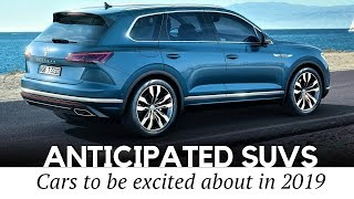 10 Most Anticipated SUVs and Crossovers Coming in 2019 (Newest Models Reviewed)