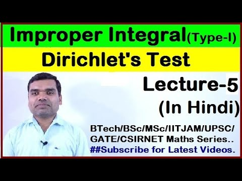 Improper integral of first kind - Dirichlet's Test in Hindi (Lecture 5)