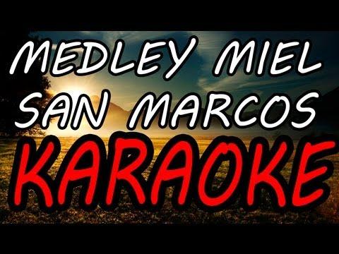 Medley Miel San Marcos - Fernel, Juan C. Alvarado, Tony Perez