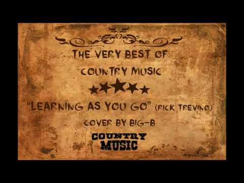 """""""Learning As You Go"""" Original by Rick Trevino (Cover by The Norwegian country singer Big-B)"""