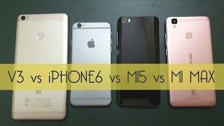 vivo v3 vs xiaomi mi5 vs xiaomi mi max vs iphone 6 massive technical comparison