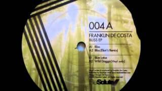 """Franklin De Costa - """"Bliss"""" (Elon"""
