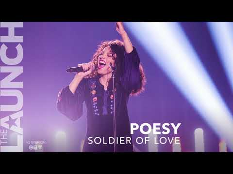 POESY - Soldier of Love - THE LAUNCH