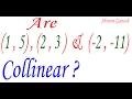 أغنية Determine if the points (1 ,5 ) , ( 2 , 3 ) and ( -2 , -11 ) are collinear