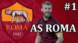 FM19 AS Roma - Ep 1 vs Juventus | Football Manager 2019 AS Roma let's play