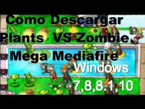 Como Descargar E Instalar  Plantas Vs Zombies PC Full Español |2019| Link |Mega| Mediafire|