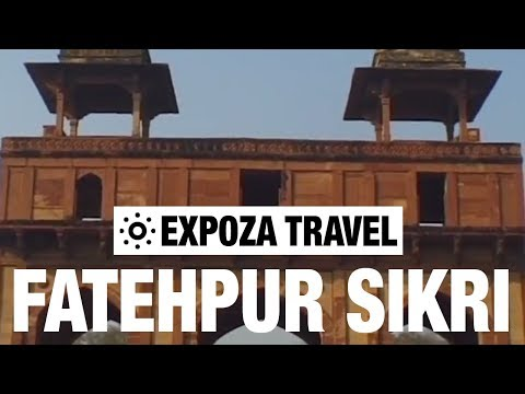 Fatehpur Sikri (India) Vacation Travel Video Guide