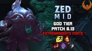 GOD TIER NO NOVO PATCH 8.13 *EXTREMAMENTE FORTE* - ZED MID GAMEPLAY [PT-BR]