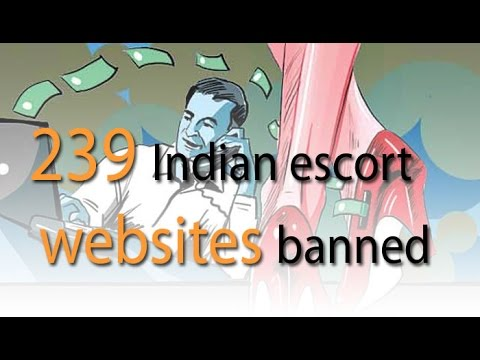 239 Indian escort service websites blocked by the govt: NewspointtV