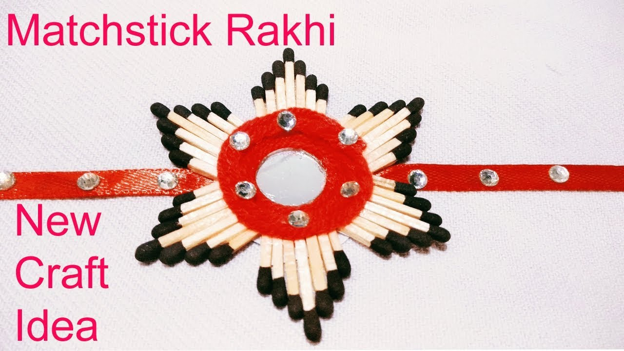 How To Make Matchstick Rakhi Best Out Of Waste Diy Art And Craft