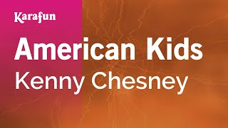 Karaoke American Kids - Kenny Chesney *