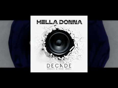 Hella Donna - DECADE (Singles & Rare Mixes) - TEASER
