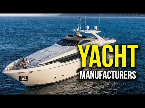 Top 5 Best Yacht Manufacturers