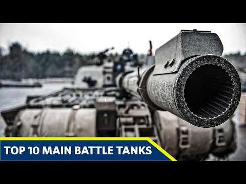 Top 10 Main Battle Tanks In The World 2020