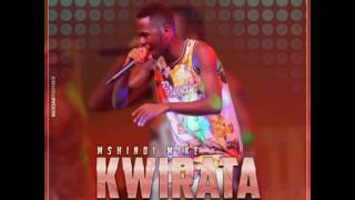 Kwirata - Mike Mshindi (OFFICIAL AUDIO)