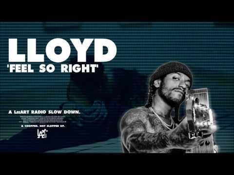 Lloyd - Feel So Right [SLOWED DOWN & CHOPPED]