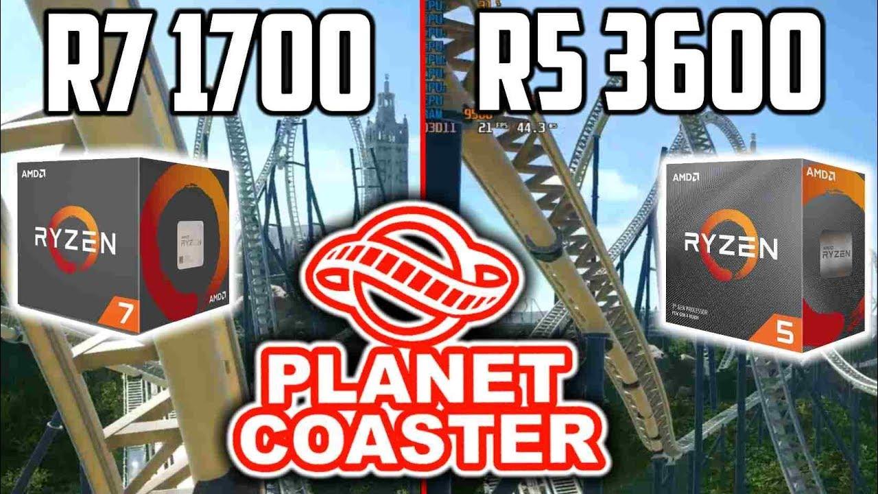 Planet Coaster | AMD Ryzen R7 1700 Vs  R5 3600 (deutsch)