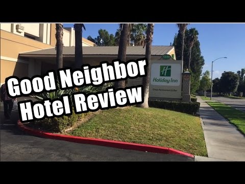 Disneyland Good Neighbor Hotel Review: Holiday Inn
