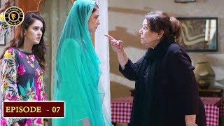 Kaisa Hai Naseeban Episode 7 - Top Pakistani Drama