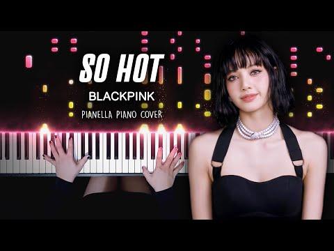 BLACKPINK - SO HOT | Piano Cover by Pianella Piano