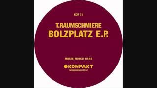T. Raumschmiere - Bolzplatz 4 (Kompakt 021)