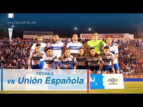 Fecha 6 Campeonato Nacional 2018: Universidad Católica 3 - 1 Unión Española
